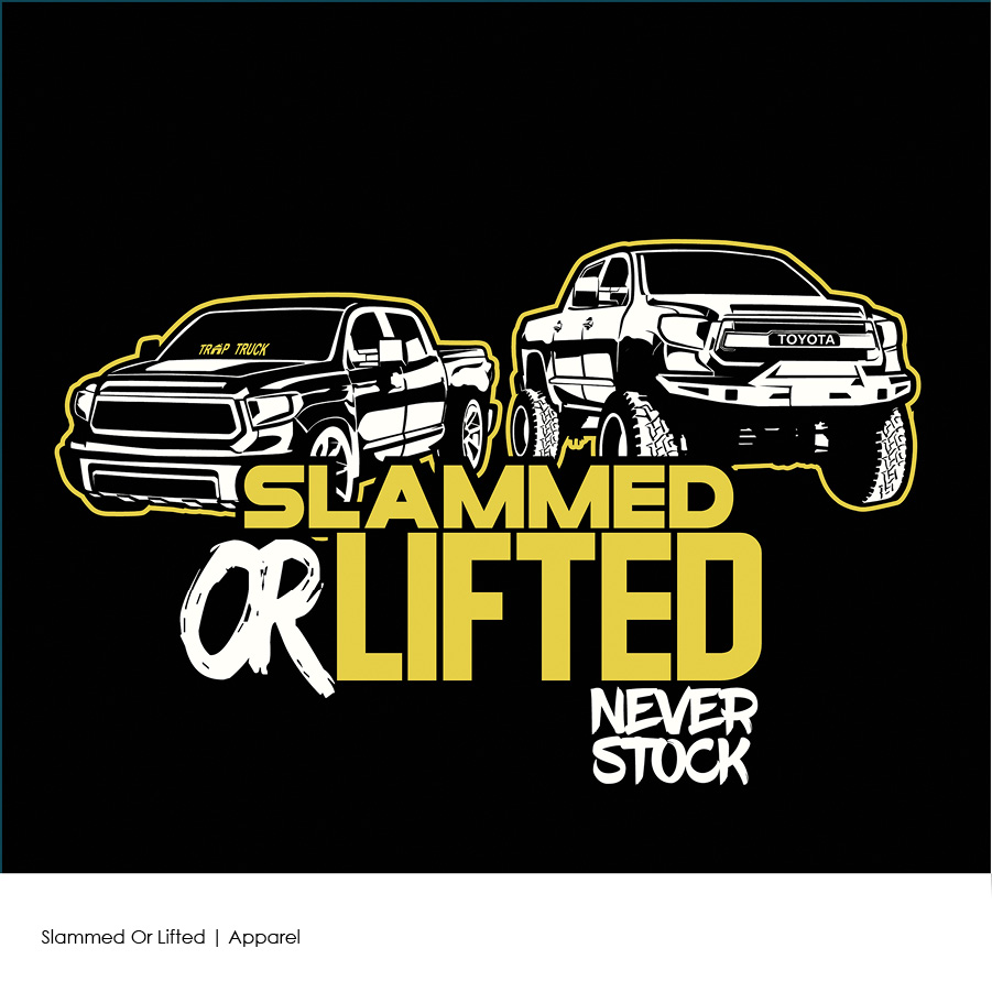 Slammed Or Lifter